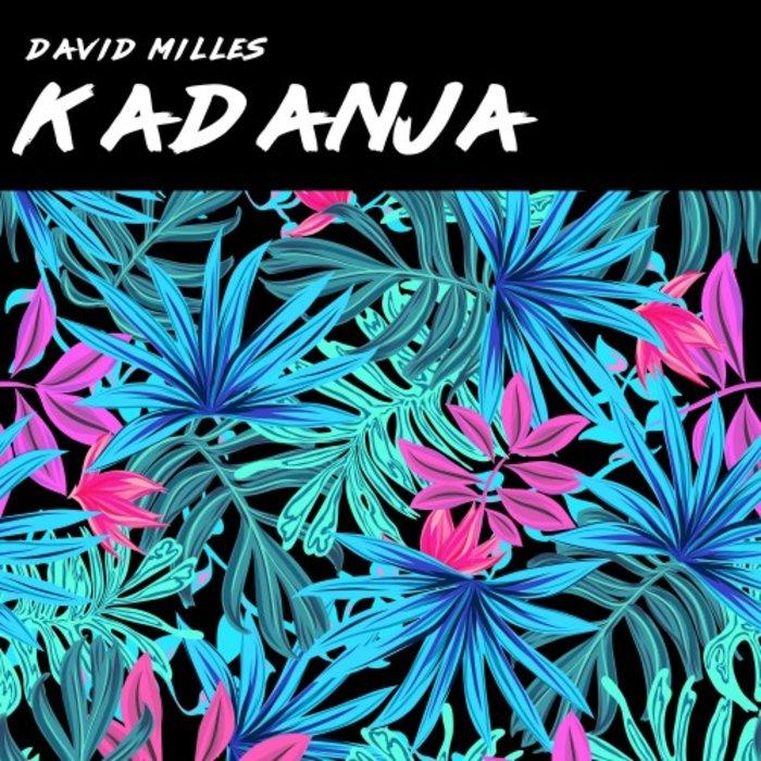 DAVID MILLES - Kadanja