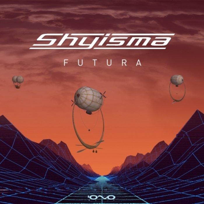 SHYISMA - Futura