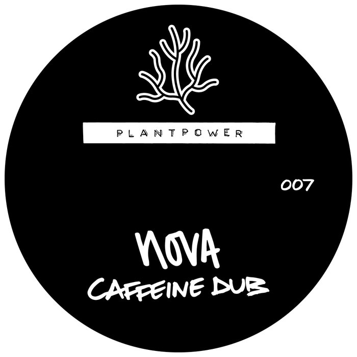NOVA - Caffeine Dub/Reincarnate