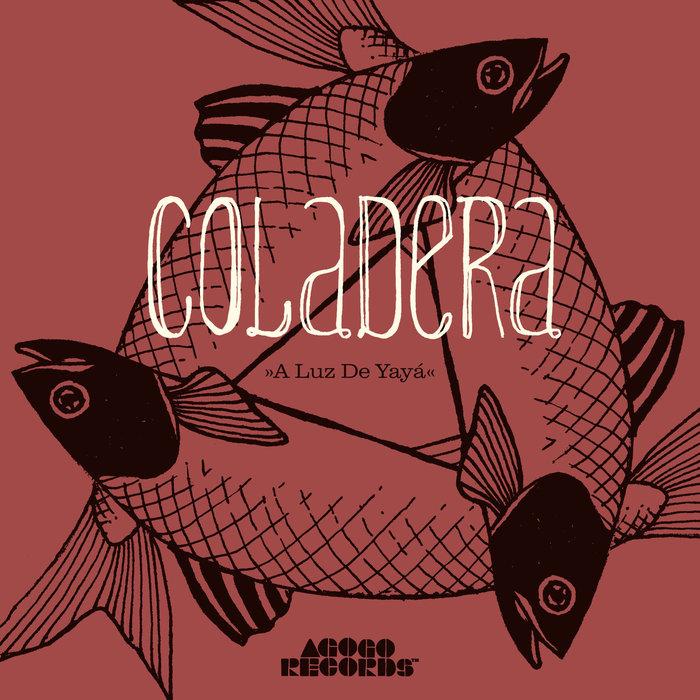 COLADERA - A Luz De Yaya