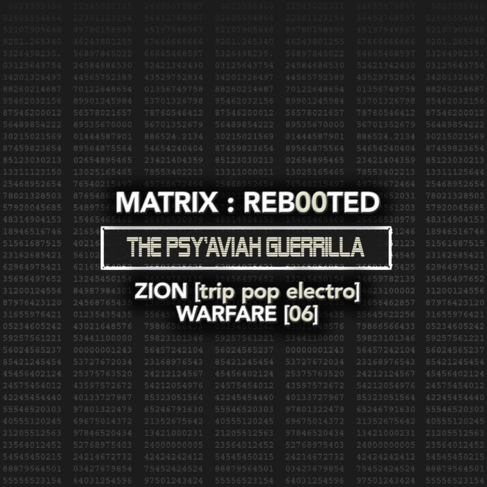 VARIOUS - Matrix/Reb00ted - The Psy'Aviah Guerrilla - Zion (Trip Pop Electro) Warfare (06) (Explicit)