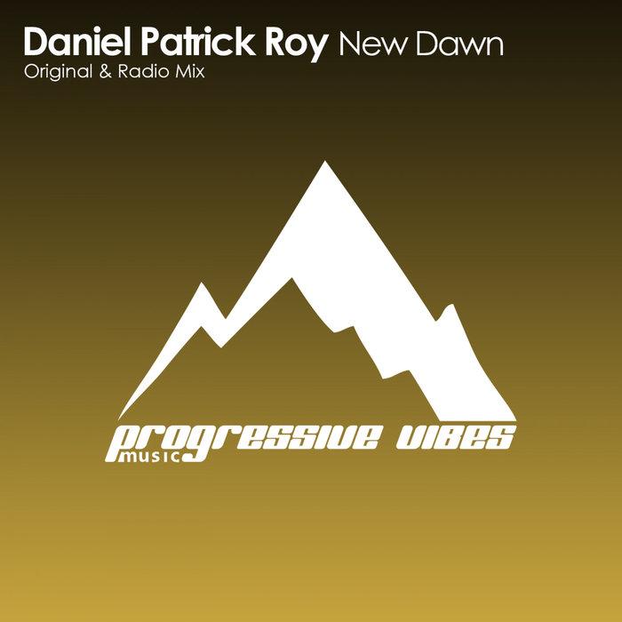 DANIEL PATRICK ROY - New Dawn