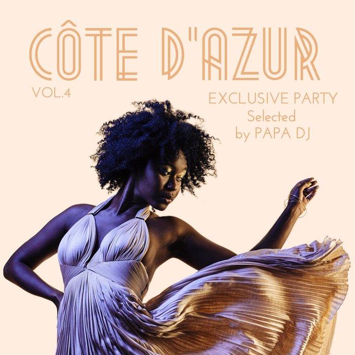 VARIOUS - Cote D'azur Exclusive Party Vol 4 (Selected By Papa DJ)