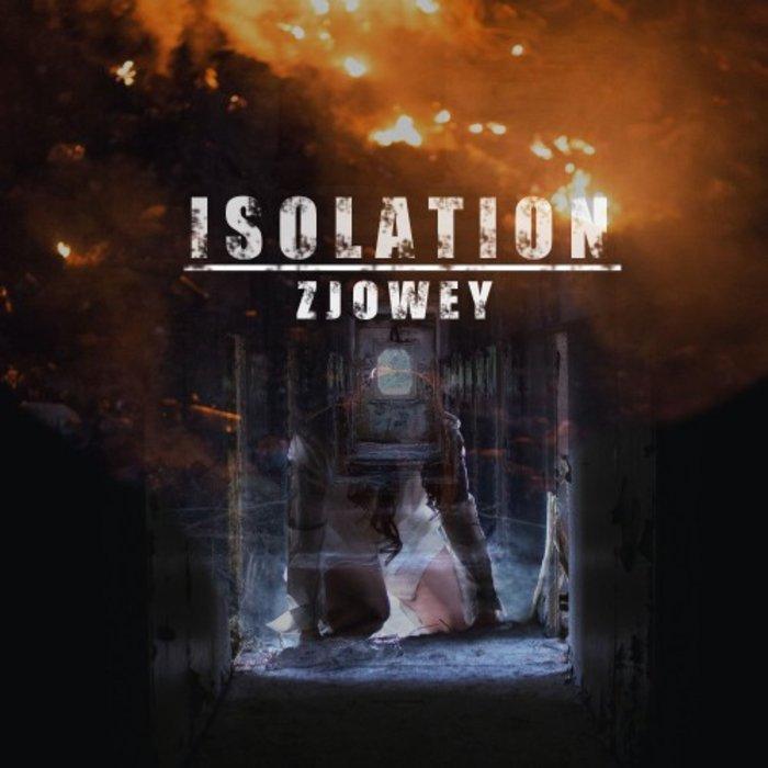 ZJOWEY - Isolation