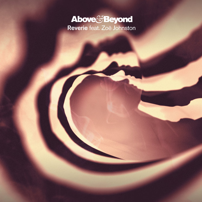 ABOVE & BEYOND feat ZOE JOHNSTON - Reverie (Above & Beyond Club Mix)