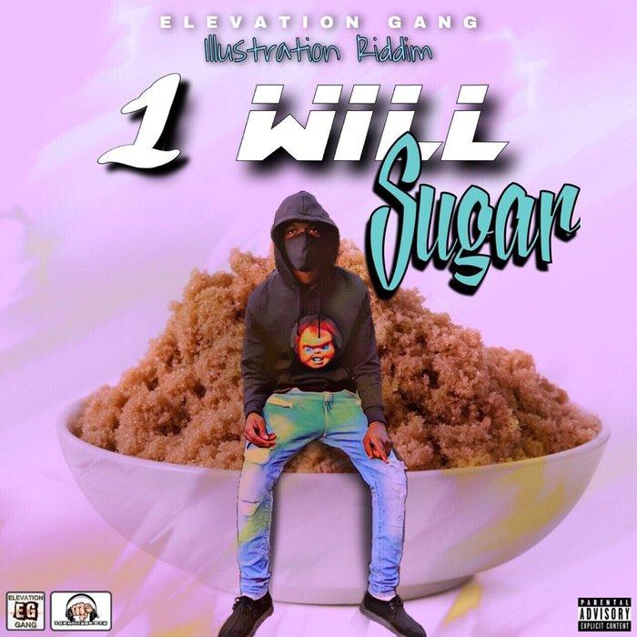 1WILL - Sugar (Explicit)