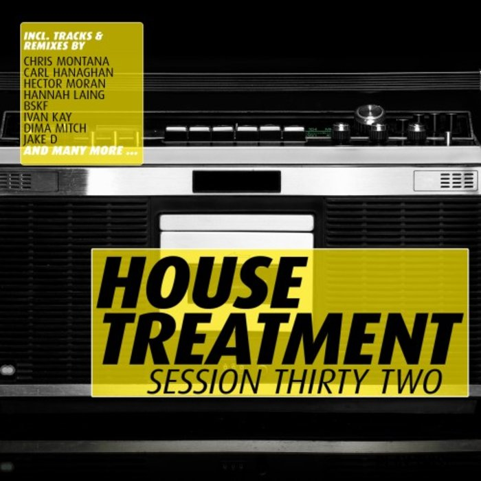 VARIOUS - House Treatment: Session Thirty Two
