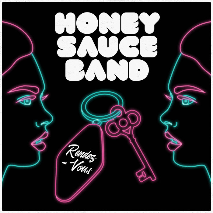 Honey Sauce Band – Rendez-Vous [Audio Chemists]