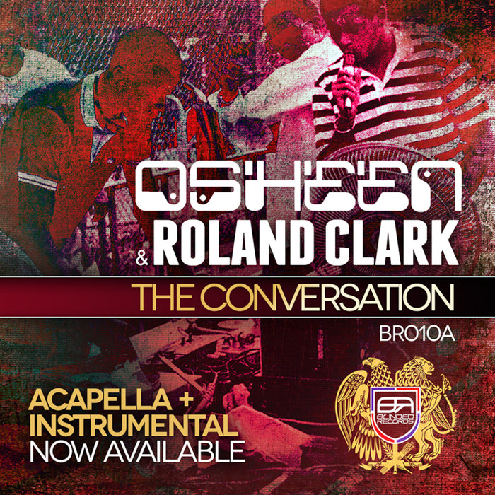 Osheen & Roland Clark – The Conversation – (Blinded Records)