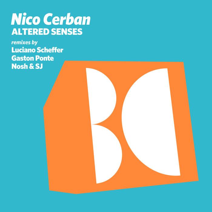 NICO CERBAN - Altered Senses