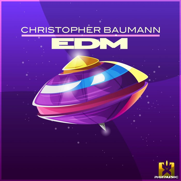 CHRISTOPHER BAUMANN - EDM