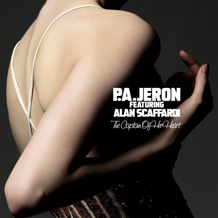 P A JERON & ALAN SCAFFARDI - The Captain Of Her Heart