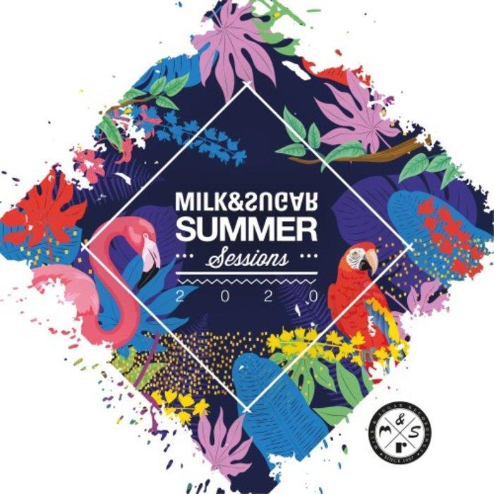 VA – Milk & Sugar Summer Sessions 2020 [Milk & Sugar Recordings]