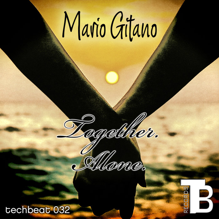 MARIO GITANO - Together Alone