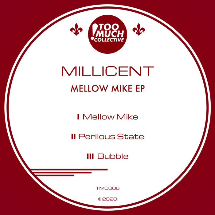 MILLICENT - Mellow Mike EP