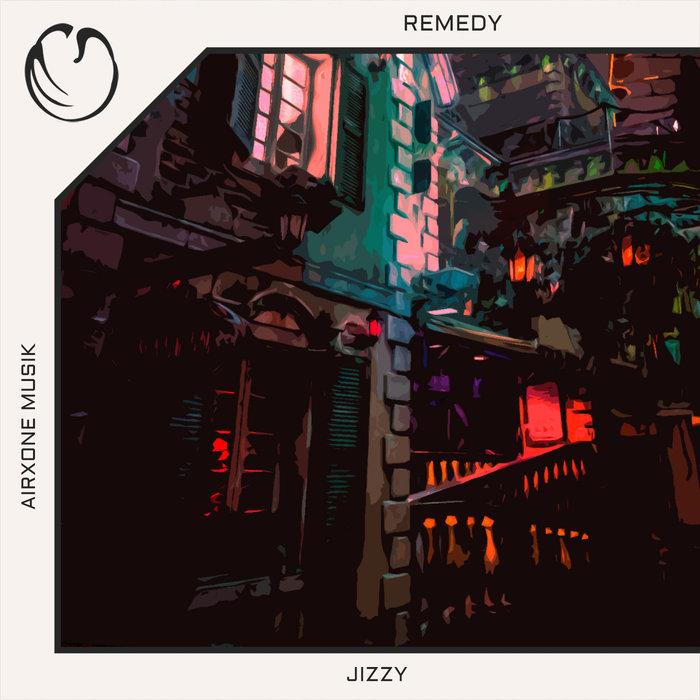 JIZZY - Remedy
