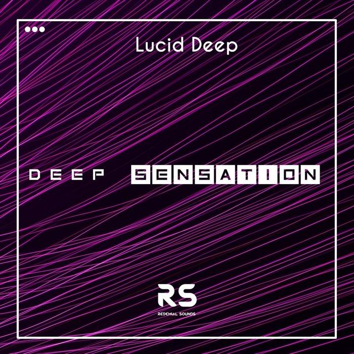 LUCID DEEP - Deep Sensation