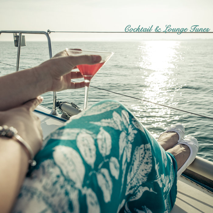 VARIOUS - Cocktail & Lounge Tunes