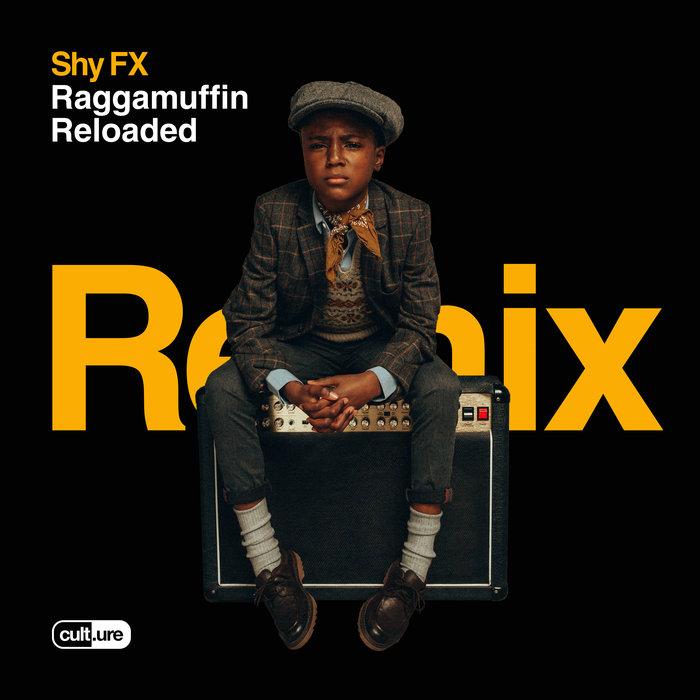 SHY FX - Raggamuffin Reloaded