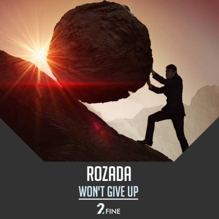 ROZADA - Won't Give Up