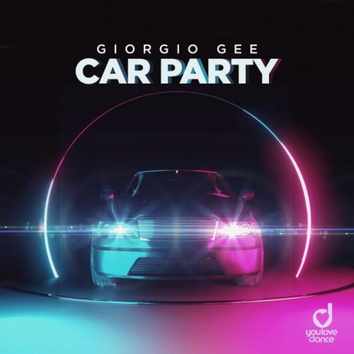GIORGIO GEE - Car Party