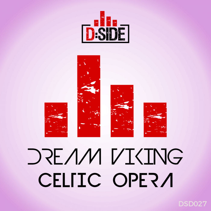 DREAM VIKING - Celtic Opera