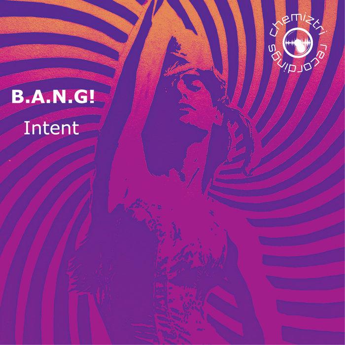 B.A.N.G! - Intent