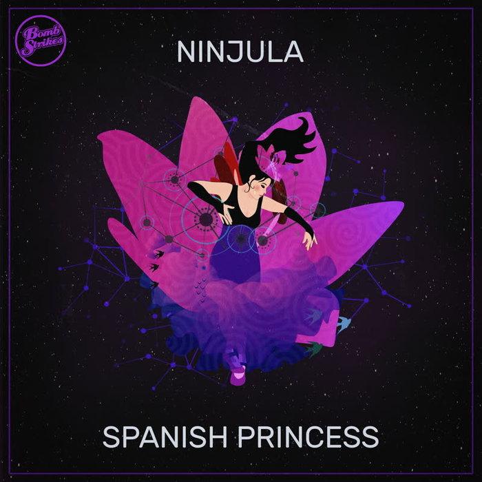NINJULA - Spanish Princess EP