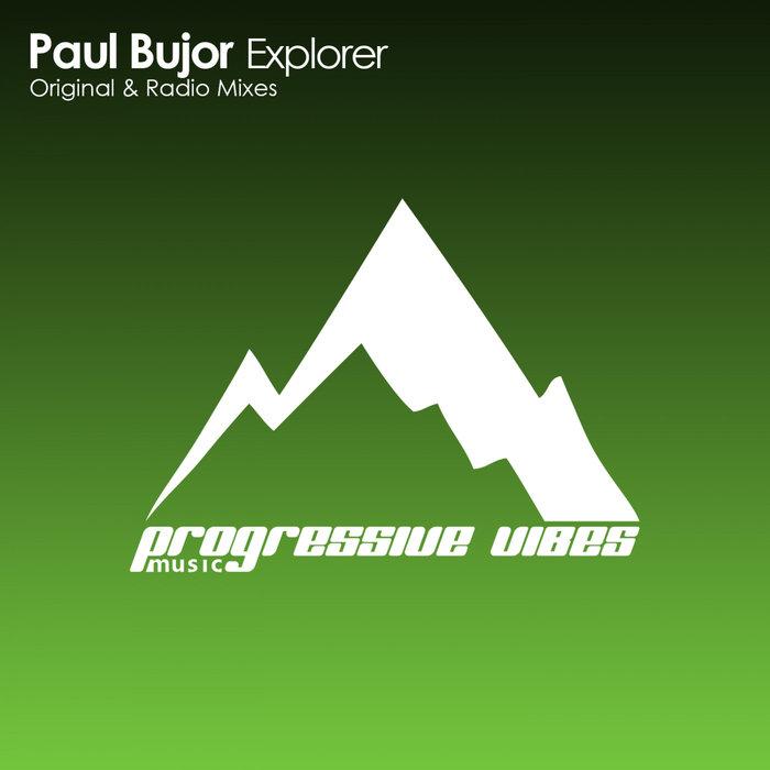 PAUL BUJOR - Explorer