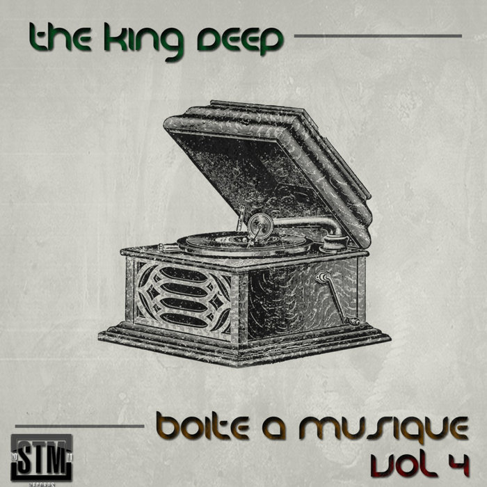 VA – Boïte À Musique, Vol. 4 By The KingDeep [STM Records]