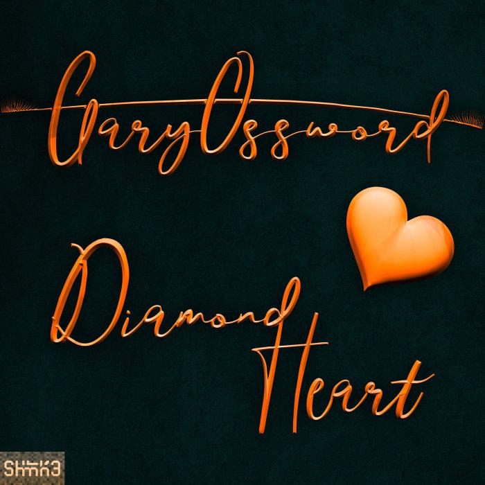 GARY OSSWORD - Diamond Heart