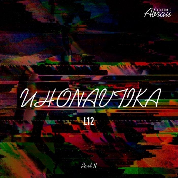 UHONAVTIKA - L12, Pt II