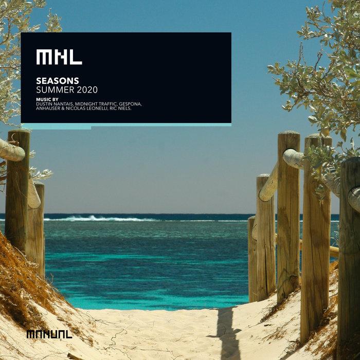 DUSTIN NANTAIS/MIDNIGHT TRAFFIC/GESPONA/ANHAUSER/NICOLAS LEONELLI/RIC NIELS - Seasons: Summer 2020