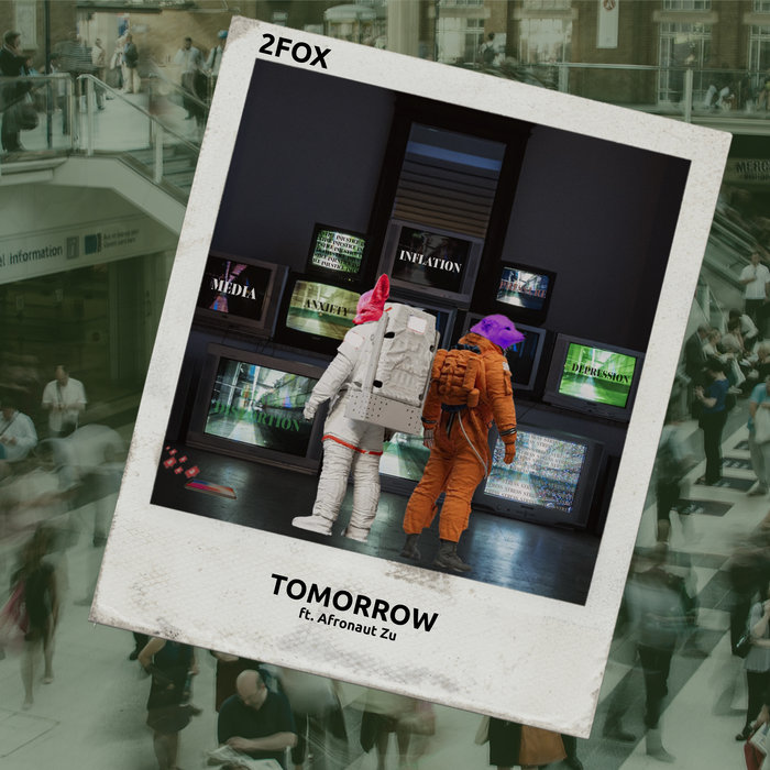 2FOX feat AFRONAUT ZU - Tomorrow