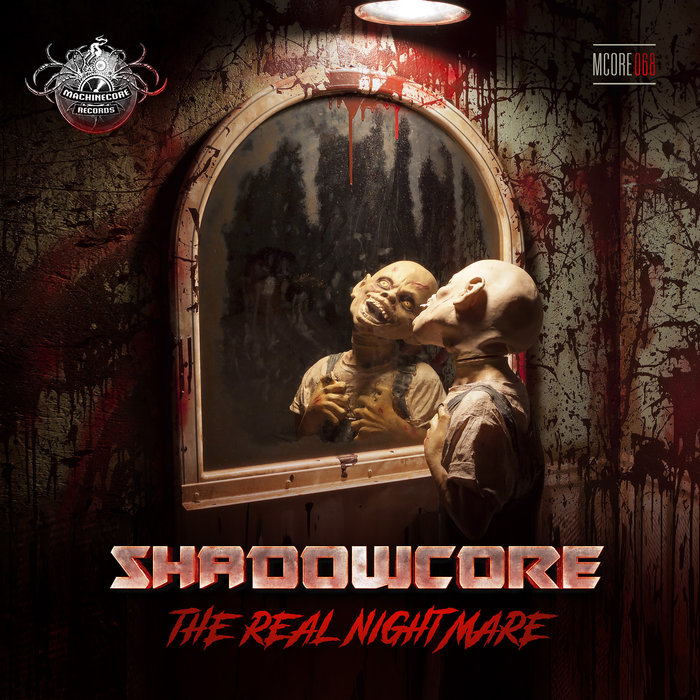 SHADOWCORE - The Real Nightmare