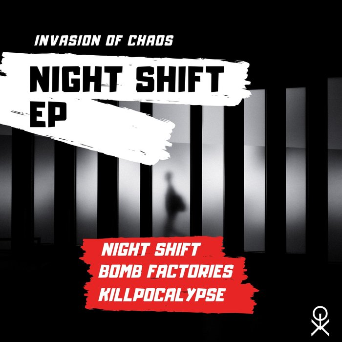 INVASION OF CHAOS - Night Shift