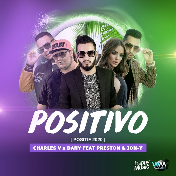 CHARLES V feat PRESTON - Positivo