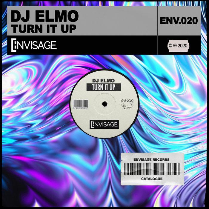 DJ ELMO - Turn It Up