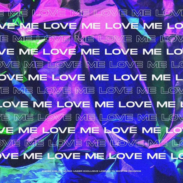 KISLAW - Love Me