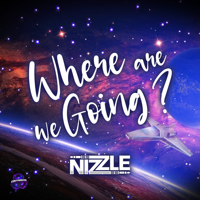 NIZZLE - Where Are We Going