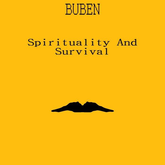 BUBEN - Spirituality & Survival