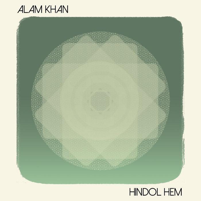 ALAM KHAN - Hindol Hem