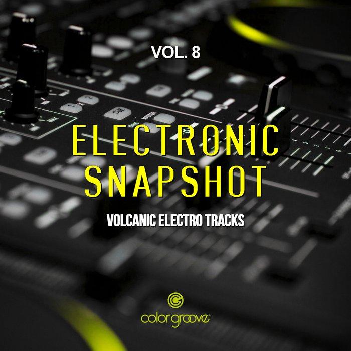 VARIOUS - Electronic Snapshot Vol 8 (Volcanic Electro Tracks)