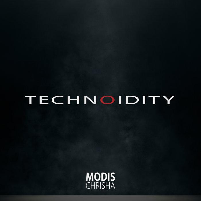 MODIS CHRISHA - Technoidity