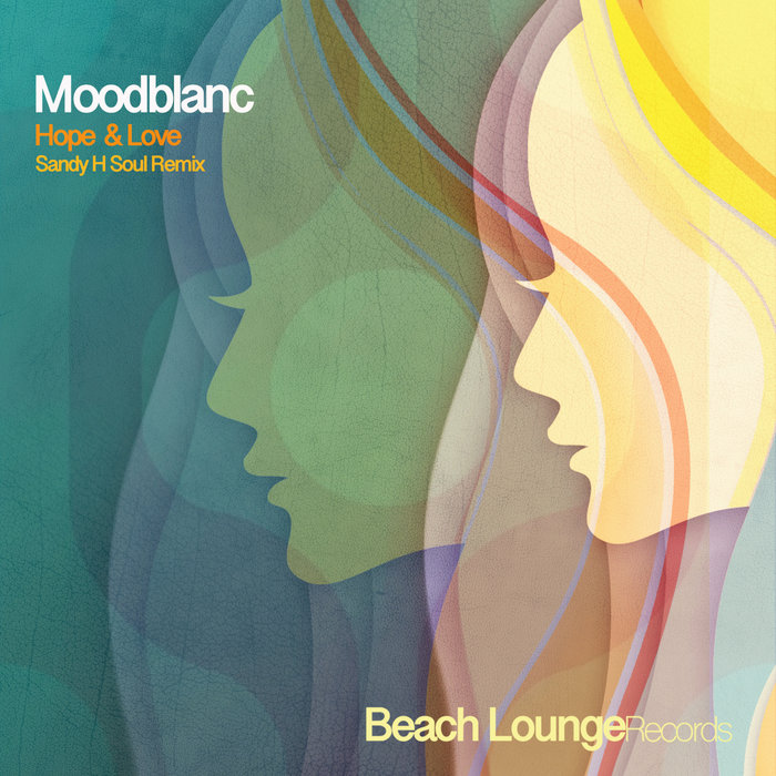 MOODBLANC - Hope & Love