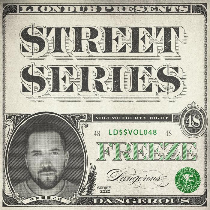 FREEZE UK - Liondub Street Series Vol 48: Dangerous
