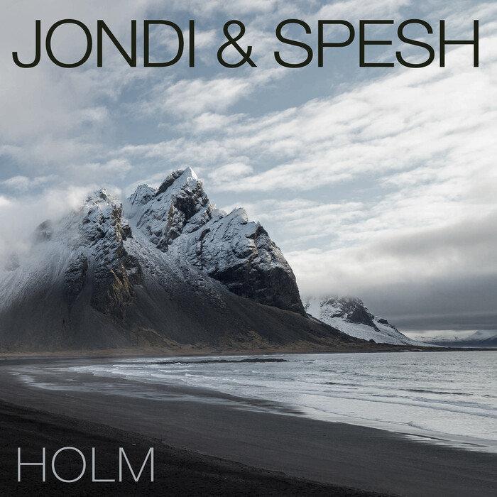 JONDI & SPESH - Holm