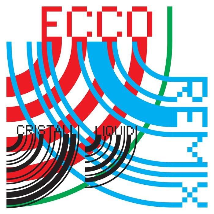 CRISTALLI LIQUIDI - Ecco I Remix Versione Aumentata
