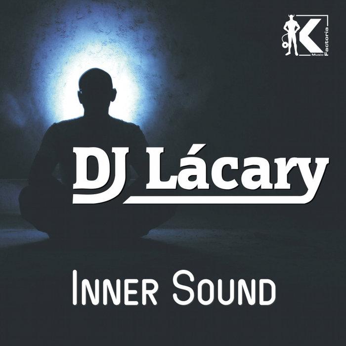 DJ LACARY - Inner Sound