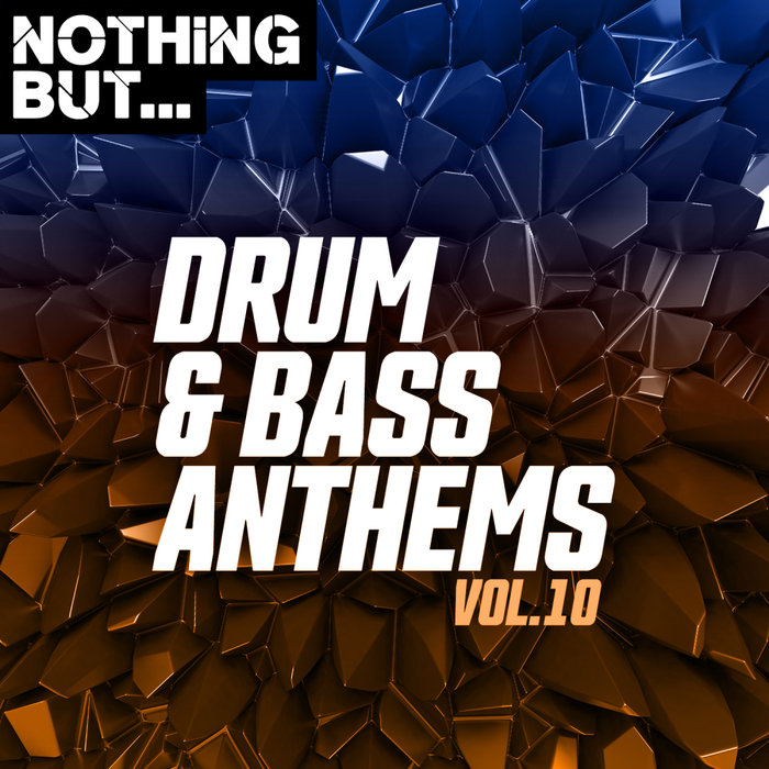VARIOUS - Nothing But... Drum & Bass Anthems Vol 10